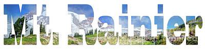 Photograph - Word Art... Mt. Rainier by Deborah Klubertanz