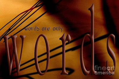 Keeping In Touch Digital Art - Words Are Only Words 6 by Vicki Ferrari