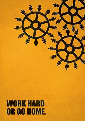 Business Digital Art - Work Hard Or Go Home Corporate Start-up Quotes Poster by Lab No 4