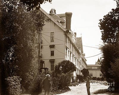 Photograph - Work Men Removing Weakened Chimney At Hotel Del Monte, Monterey  April 1906 by California Views Mr Pat Hathaway Archives