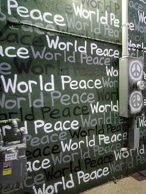Photograph - World Peace Graffiti by Kathy Barney