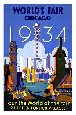 Royalty-Free and Rights-Managed Images - Worlds Fair - Chicago - 1934 Tour the World at the Fair - Retro travel Poster - Vintage Poster by Studio Grafiikka