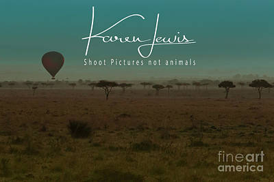 Photograph - Would You Like To Fly In My Beautiful Balloon? by Karen Lewis