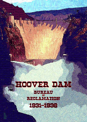 Digital Art - Wpa_hoover Dam by Chuck Mountain