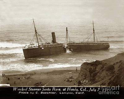 Photograph - Wreck Of The S.s. Santa Rosa, At Honda., Cal., July 7, 1911 by California Views Mr Pat Hathaway Archives