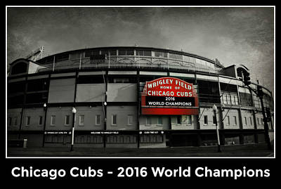Friendly Confines Photograph - Wrigley Field - 2016 World Champions by Stephen Stookey