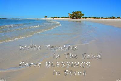 Photograph - Write Troubles In The Sand Carve Blessings In Stone by Lisa Wooten