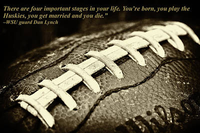 Football Photograph - Wsu Cougar Dan Lynch Quote by David Patterson