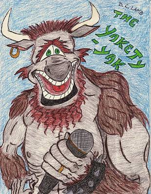 Yak Drawing - Yakety Yak by Bryant Lamb