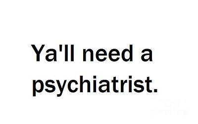 Psychiatry Mixed Media - Ya'll #2 by Frederick Holiday