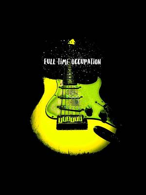 Digital Art - Yellow Guitar Full Time Occupation by Guitar Wacky