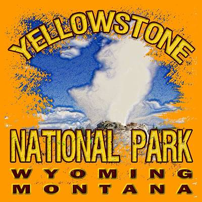 Yellowstone Digital Art - Yellowstone National Park by David G Paul