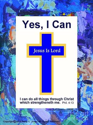 Yes I Can - Philippians 4 13 - Christian Poster Art Print
