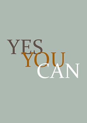 Photograph - Yes You Can by Andrea Anderegg