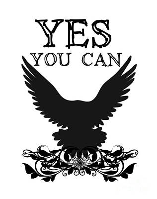 Quote Digital Art - Yes You Can Black And White Poster by Justyna JBJart