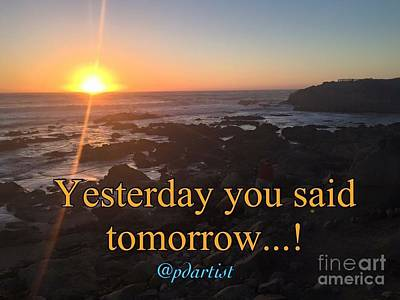 Photograph - Yesterday Was Tomorrow by Phillip Allen