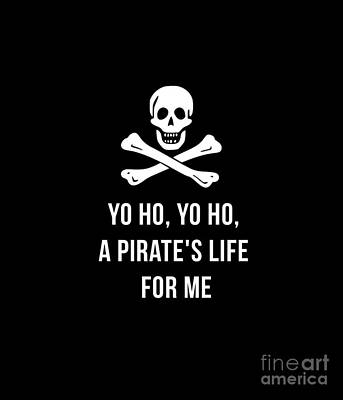 Halloween Drawing - Yo Ho Yo Ho A Pirate Life For Me Tee by Edward Fielding