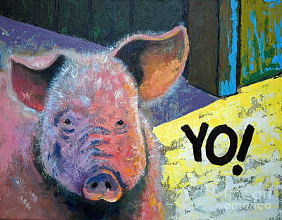 Art Print featuring the painting Yo Pig by Suzanne McKee