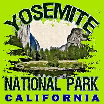 Yosemite National Park Digital Art - Yosemite National Park by David G Paul