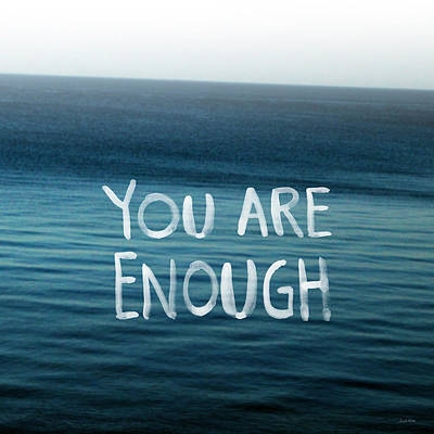 Inspirational Mixed Media - You Are Enough by Linda Woods
