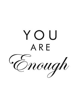 Positive Mixed Media - You Are Enough by Studio Grafiikka