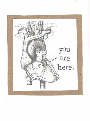 You Are Here Anatomical Heart Art Print by Carrie Martin
