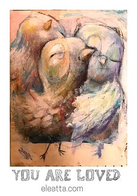 Mixed Media - You Are Loved by Eleatta Diver