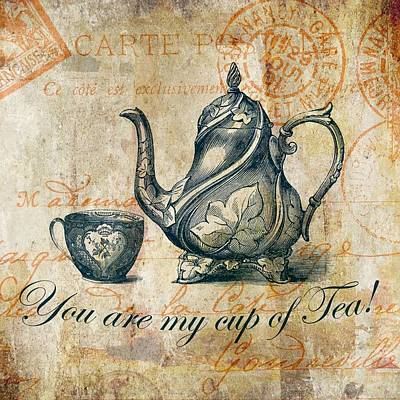 Tea Party Digital Art - You Are My Cup Of Tea by Brandi Fitzgerald