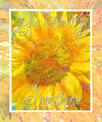Digital Art - You Are My Sunshine 2 by Jill Love