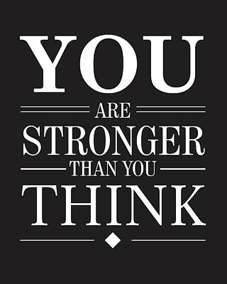 Inspirational Mixed Media - You Are Stronger Than You Think by Studio Grafiikka