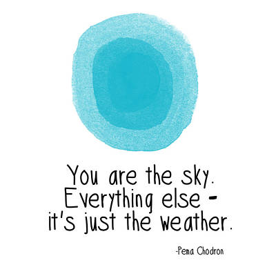 You Are The Sky Art Print by Linda Woods