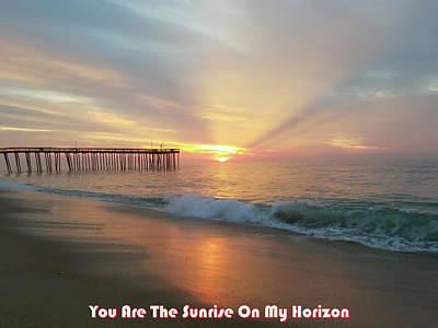 You Are The Sunrise Art Print