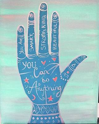 Acrylic Painting - You Can Do Anything by Artist Jamari