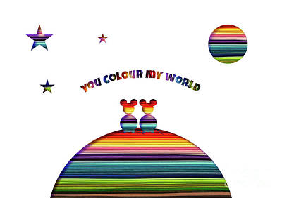 Be My Valentine Digital Art - You Colour My World by Beverley Brown
