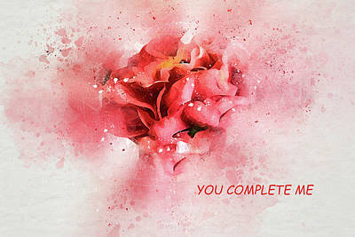Photograph - You Complete Me Romance / Valentine's Day Greeting Card by Kay Brewer