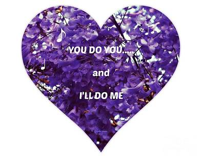 You Do You And I'll Do Me Art Print