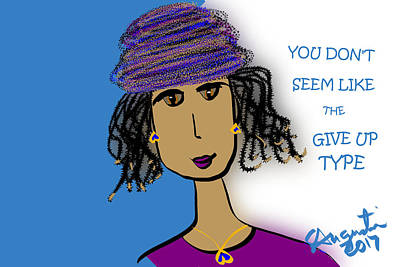 Thinking Of You Drawing - You Don't Seem Like The Give Up Type by Sharon Augustin