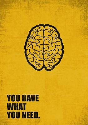 You Have What You Need Corporate Start-up Quotes Poster Art Print by Lab No 4