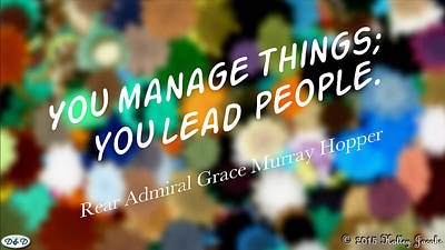 Digital Art - You Lead People by Holley Jacobs