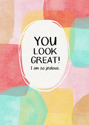 Funny Mixed Media - You Look Great- Art By Linda Woods by Linda Woods