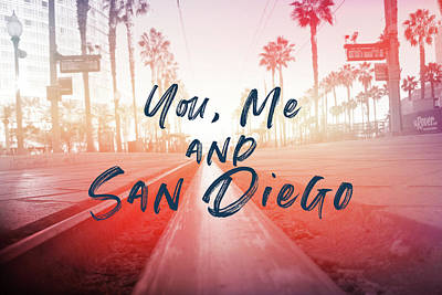 Mixed Media - You Me And San Diego- Art By Linda Woods by Linda Woods
