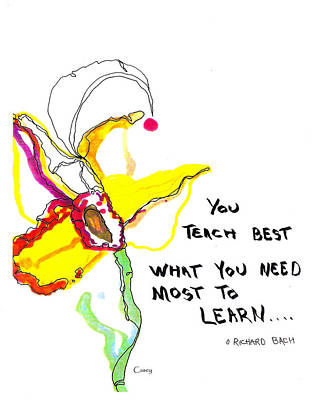 Drawing - You Teach Best by Casey Shannon