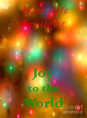 Photograph - Your Gift Brought Joy by Barbie Corbett-Newmin