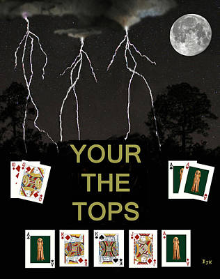 Mixed Media - Your The Tops Poker Cards by Eric Kempson