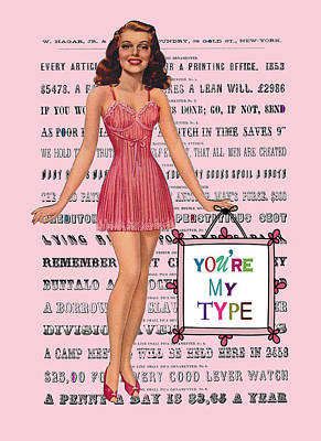 Old Hollywood Digital Art - You're My Type by Colleen VT