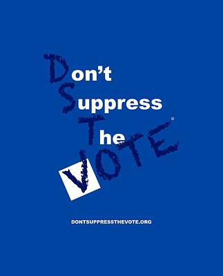 Voters Digital Art - Zeta Don't Suppress The Vote by Shirley Whitaker