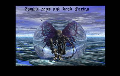 Faries Digital Art - Zombie Cops Dead Faries by Bret Rouse