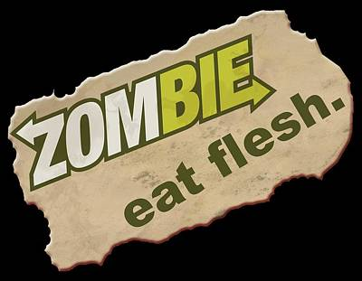 Digital Art - Zombie - Eat Flesh by WB Johnston