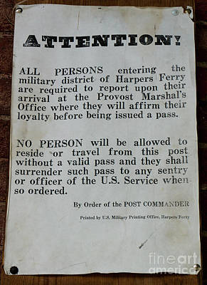 Photograph - A Sign Announces Civil War Travel Restrictions At Harpers Ferry, by William Kuta