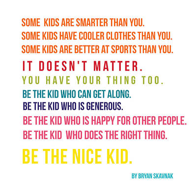 Photograph - Be The Nice Kid #minimalism #colorful by Andrea Anderegg
